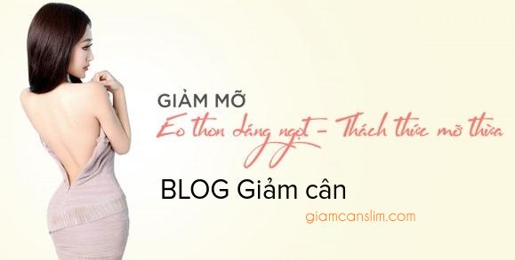 Blog Giảm cân, giảm mỡ hiệu quả